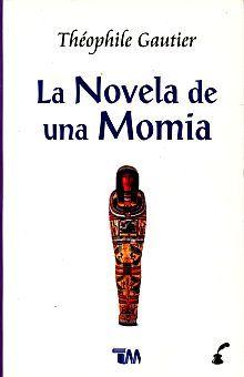 NOVELA DE UNA MOMIA, LA