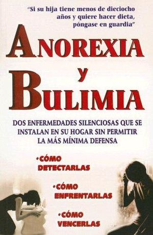 ANOREXIA Y BULIMIA / 4 ED.
