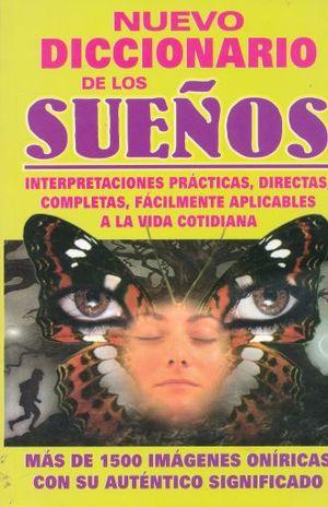 NUEVO DICCIONARIO DE LOS SUEÑOS / 9 ED.
