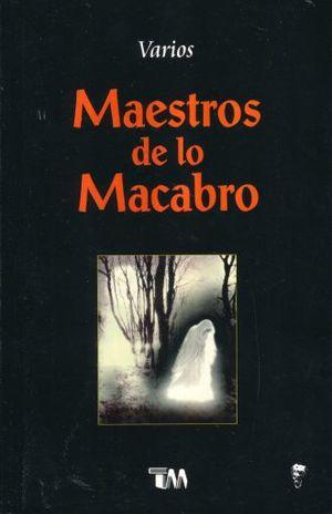 MAESTROS DE LO MACABRO / 2 ED.
