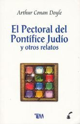 PECTORAL DEL PONTIFICE JUDIO Y OTROS RELATOS, EL