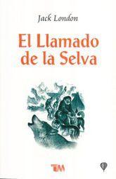 LLAMADO DE LA SELVA, EL / 3 ED.