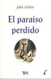 PARAISO PERDIDO, EL / 4 ED.