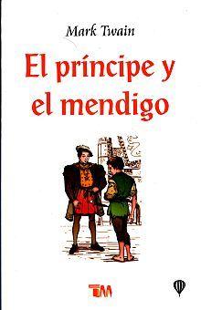 PRINCIPE Y EL MENDIGO, EL