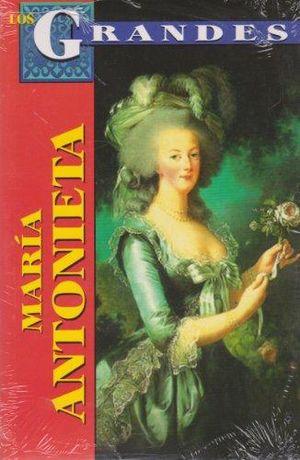 MARIA ANTONIETA. REINA DE FRANCIA