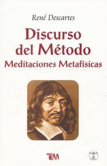 DISCURSO DEL METODO. MEDITACIONES METAFISICAS