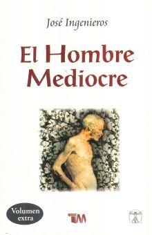 HOMBRE MEDIOCRE, EL / 2 ED.