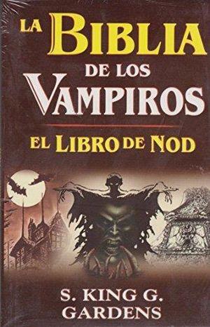 BIBLIA DE LOS VAMPIROS. EL LIBRO DE NOD