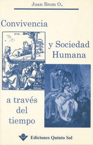 CONVIVENCIA Y SOCIEDAD HUMANA