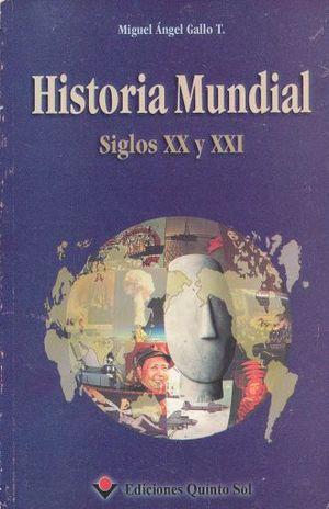 HISTORIA MUNDIAL SIGLOS XX Y XXI