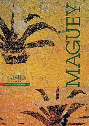 ARTES DE MEXICO # 51 MAGUEY / PD.