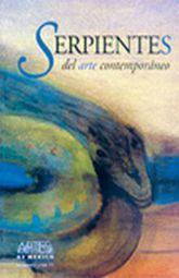 ARTES DE MEXICO # 71. SERPIENTES DEL ARTE CONTEMPORANEO