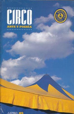 ARTES DE MEXICO # 83. CIRCO ARTE Y POESIA