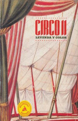 ARTES DE MEXICO # 84. CIRCO II LEYENDA Y COLOR