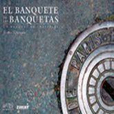 BANQUETE DE LAS BANQUETAS, EL. UN BANQUETE DE TROTTOIRS / PD.