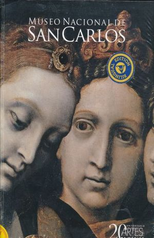ARTES DE MEXICO # 91. MUSEO NACIONAL DE SAN CARLOS