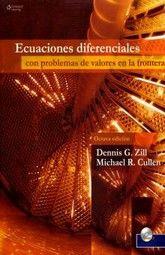 ECUACIONES DIFERENCIALES CON PROBLEMAS DE VALORES EN LA FRONTERA / 6 ED.