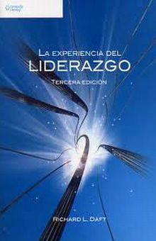 EXPERIENCIA DEL LIDERAZGO, LA / 3 ED.