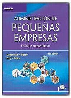 ADMINISTRACION DE PEQUEÑAS EMPRESAS. ENFOQUE EMPRENDEDOR / 13 ED. (INCLUYE CD ROM)