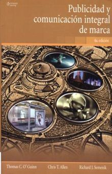 PUBLICIDAD Y COMUNICACION INTEGRAL DE MARCA / 4 ED.