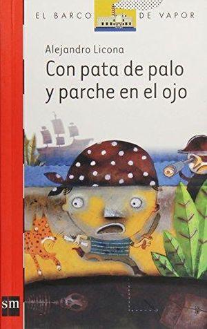 CON PATA DE PALO Y PARCHE EN EL OJO