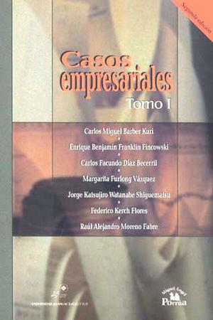 CASOS EMPRESARIALES / TOMO I / 2 ED.
