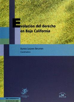 EVOLUCION DEL DERECHO EN BAJA CALIFORNIA