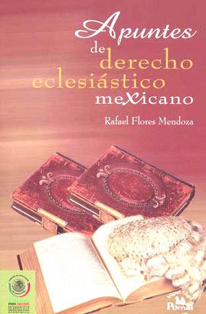 APUNTES DE DERECHO ECLESIASTICO MEXICANO