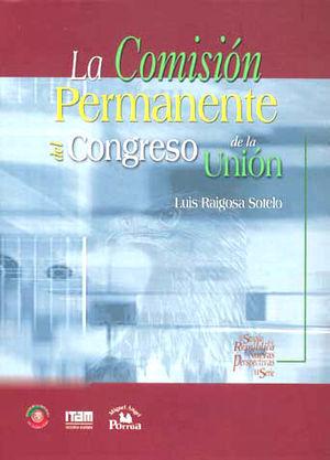 COMISION PERMANENTE DEL CONGRESO DE LA UNION, LA