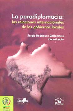PARADIPLOMACIA. LAS RELACIONES INTERNACIONALES DE LOS GOBIERNOS LOCALES