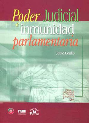 PODER JUDICIAL E INMUNIDAD PARLAMENTARIA