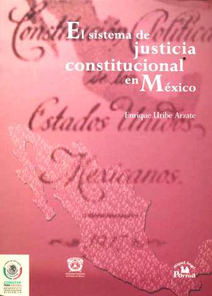 SISTEMA DE JUSTICIA CONSTITUCIONAL EN MEXICO, EL