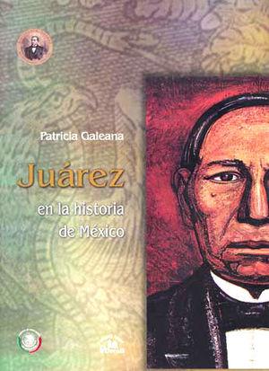 JUAREZ EN LA HISTORIA DE MEXICO / PD.