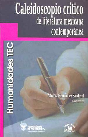 CALEIDOSCOPIO CRITICO DE LITERATURA MEXICANA CONTEMPORANEA