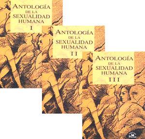 ANTOLOGIA DE LA SEXUALIDAD HUMANA / 2 ED. / 3 TOMOS