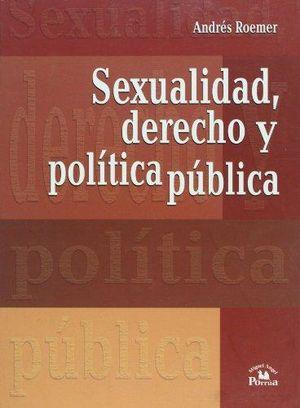 SEXUALIDAD DERECHO Y POLITICA PUBLICA