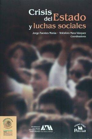 CRISIS DEL ESTADO Y LUCHAS SOCIALES