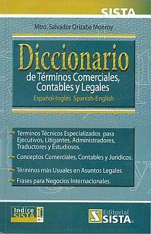 DICCIONARIO DE TERMINOS COMERCIALES CONTABLES Y LEGALES. ESPAÑOL INGLES SPANISH ENGLISH