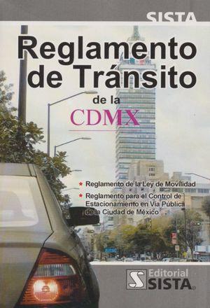 Reglamento de tránsito de la CDMX / 17 ed.