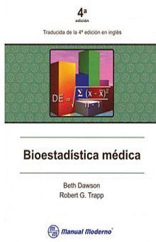 BIOESTADISTICA MEDICA / 4 ED.