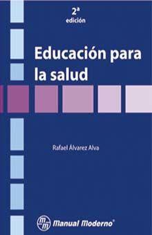 EDUCACION PARA LA SALUD / 2 ED.