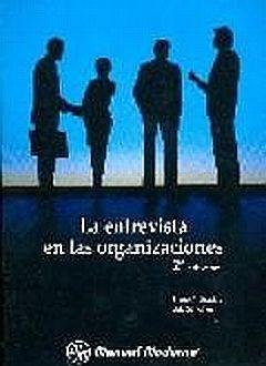 ENTREVISTA EN LAS ORGANIZACIONES / 2 ED.
