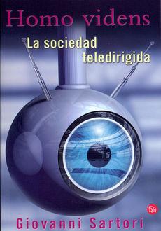 HOMO VIDENS. LA SOCIEDAD TELEDIRIGIDA / 2 ED.