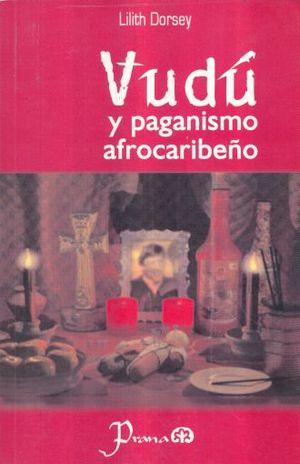 VUDU Y PAGANISMO AFROCARIBEÑO
