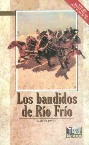 BANDIDOS DEL RIO FRIO, LOS