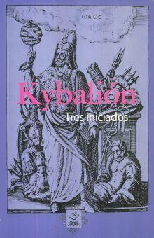Kybalión. Tres iniciados