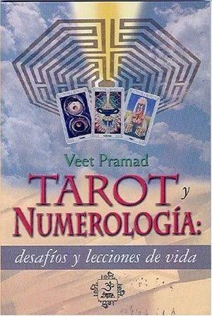 Tarot y numerología: desafíos y lecciones de vida