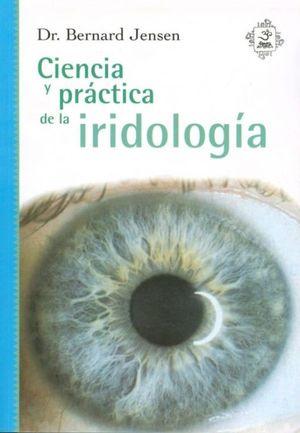 CIENCIA Y PRACTICA DE LA IRIDOLOGIA