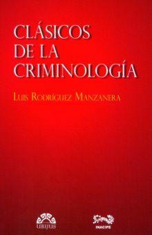 CLASICOS DE LA CRIMINOLOGIA / 2 ED.