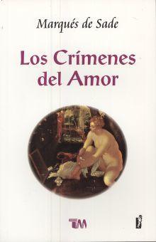 CRIMENES DEL AMOR, LOS / 3 ED.